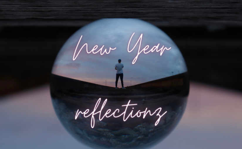 A New Year Reflection