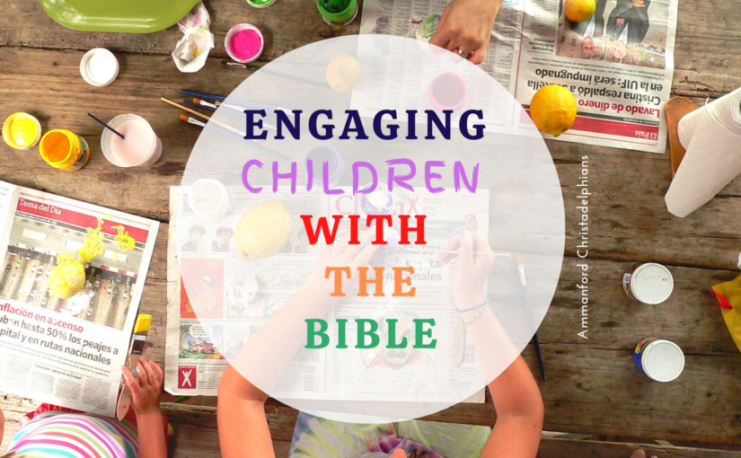 Engaging Children with The Bible